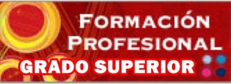 http://toriento.iesalbasit.edu.es/wp-content/uploads/2011/07/FORMACION-PROFESIONAL-GRADO-SUPERIOR.jpg